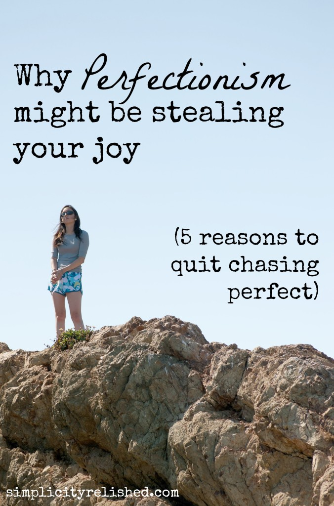 5 reasons why perfectionism might be stealing your joy