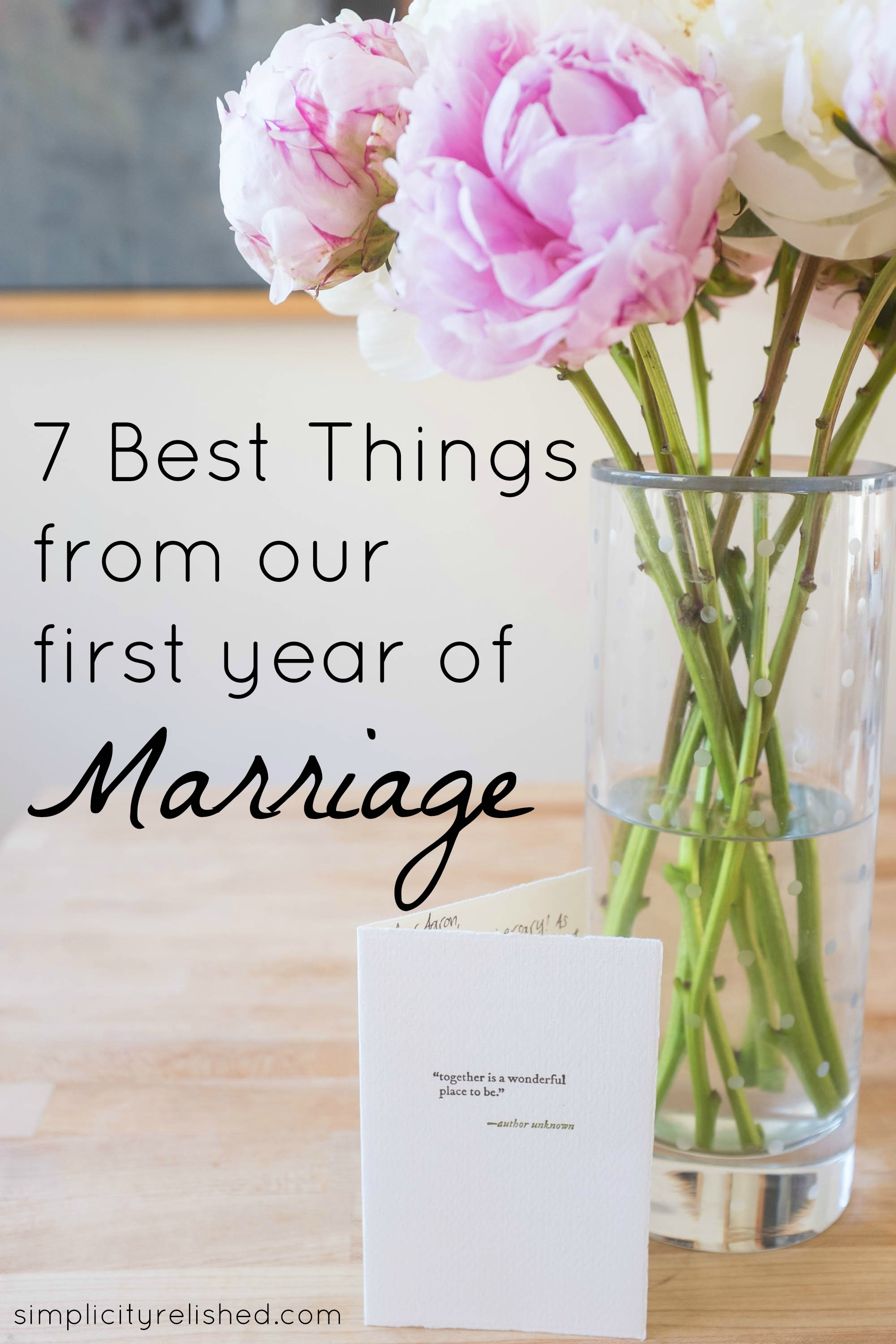 7 superlatives from our first year of marriage