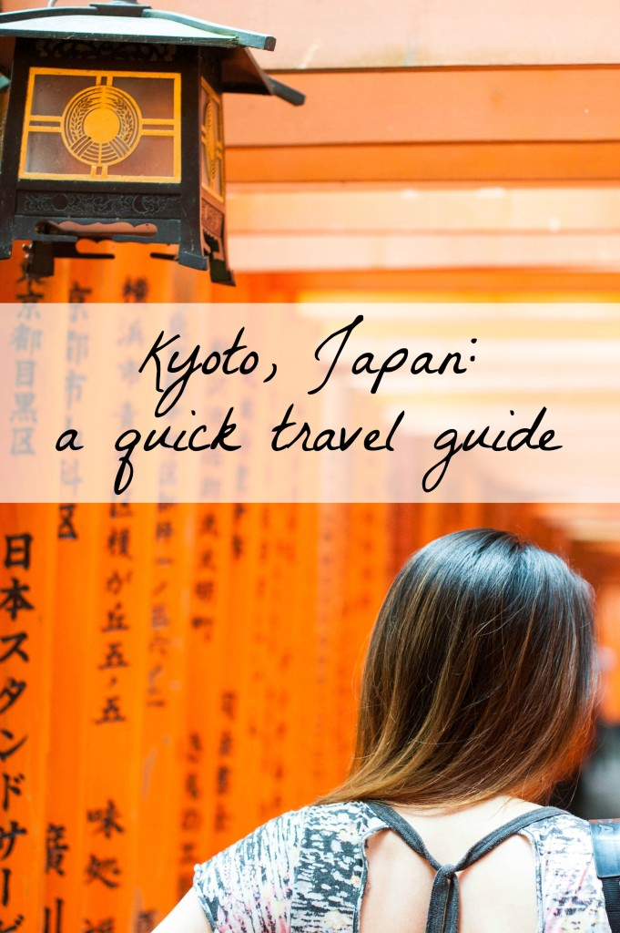 Kyoto Japan- a quick travel guide