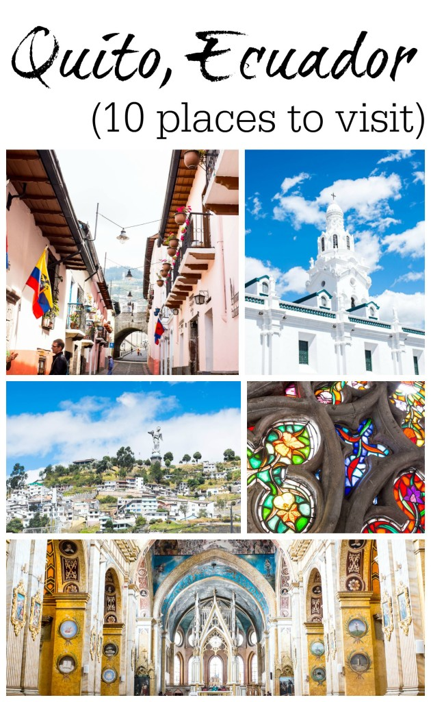 10 places to visit in Quito Ecuador