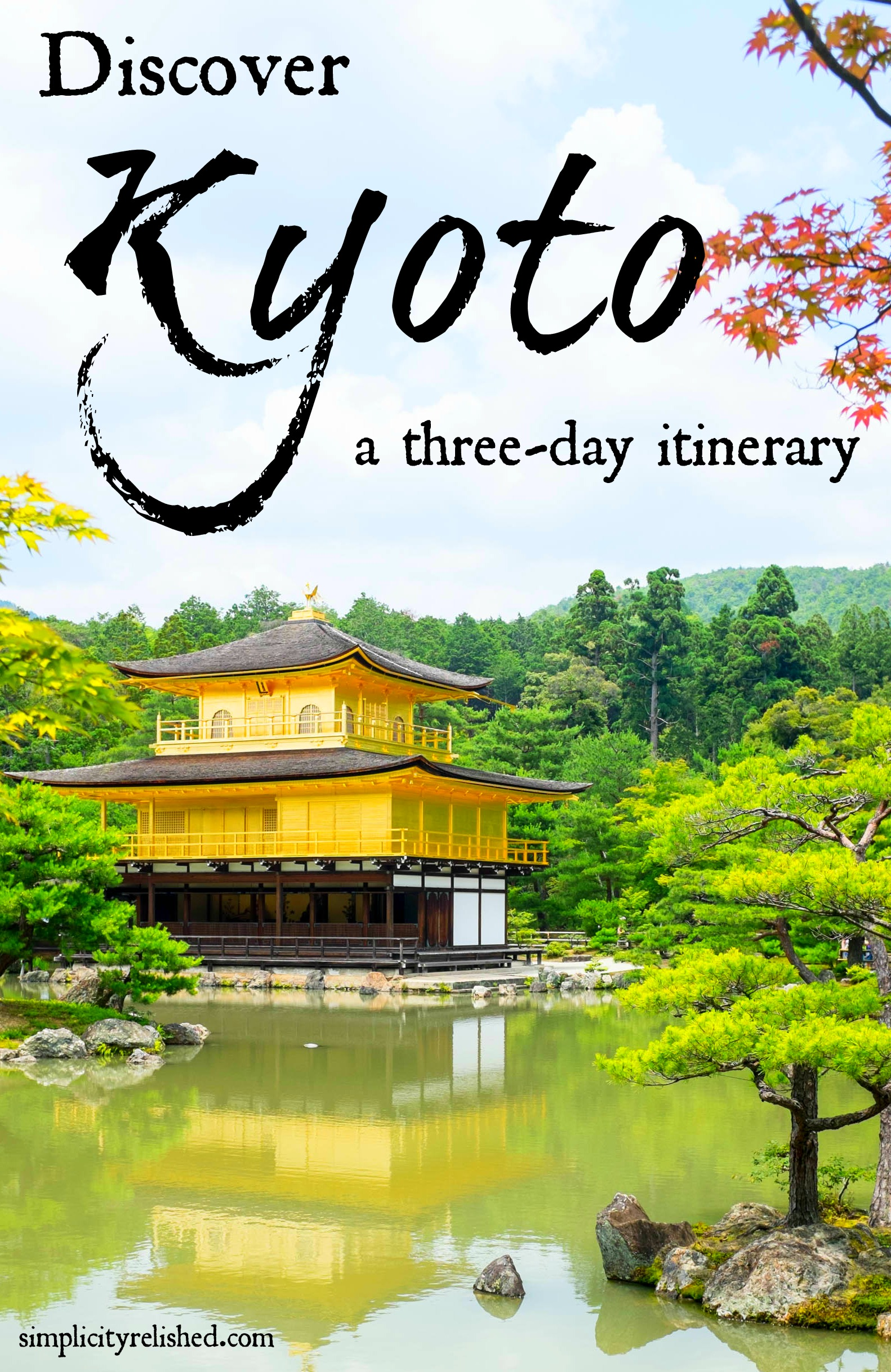 Our 3 Day Kyoto Itinerary Visiting The Highlights