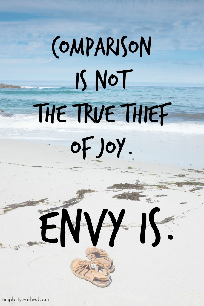 Why comparison is not the true thief of joy- envy is