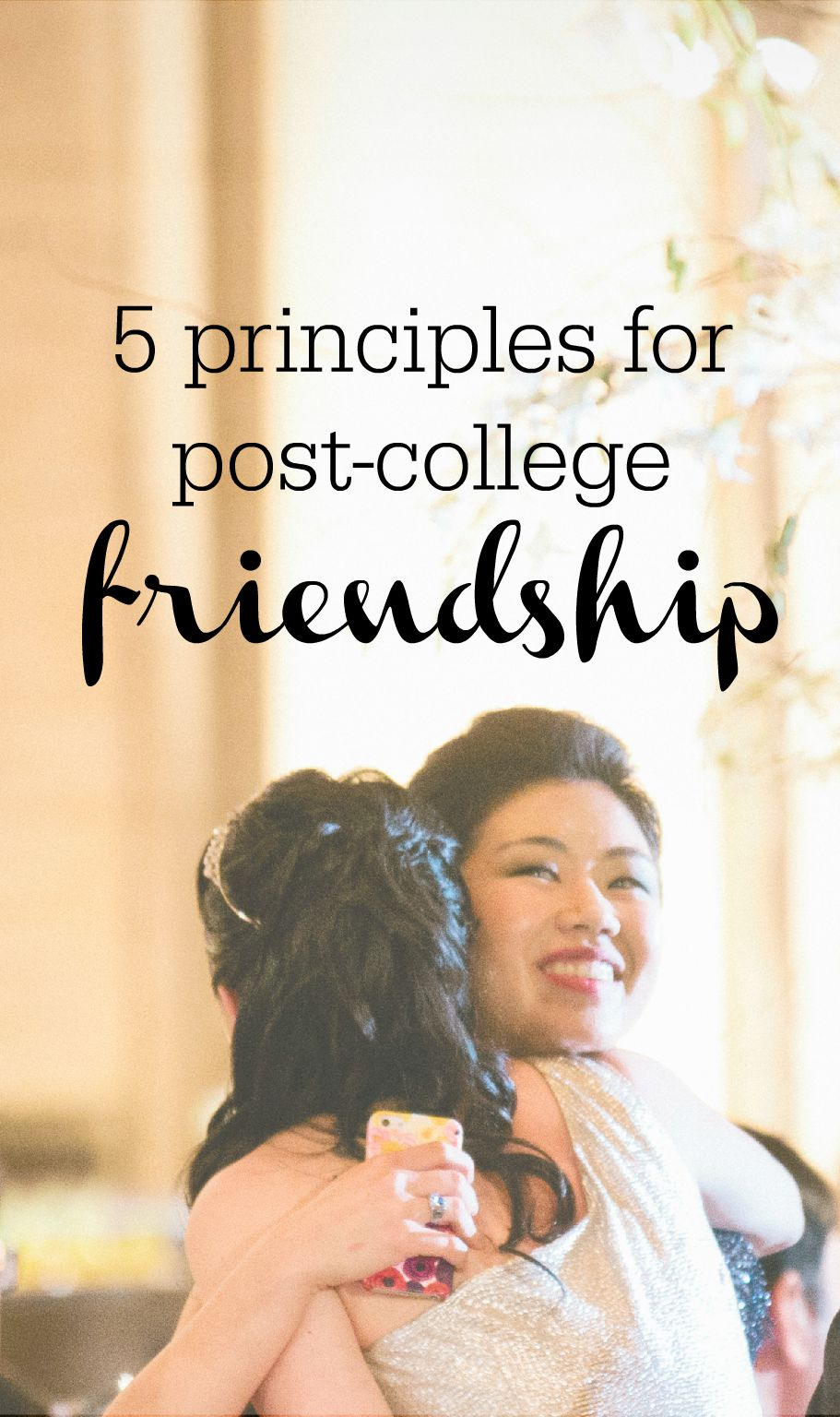 5 Principles for Post-College Friendship