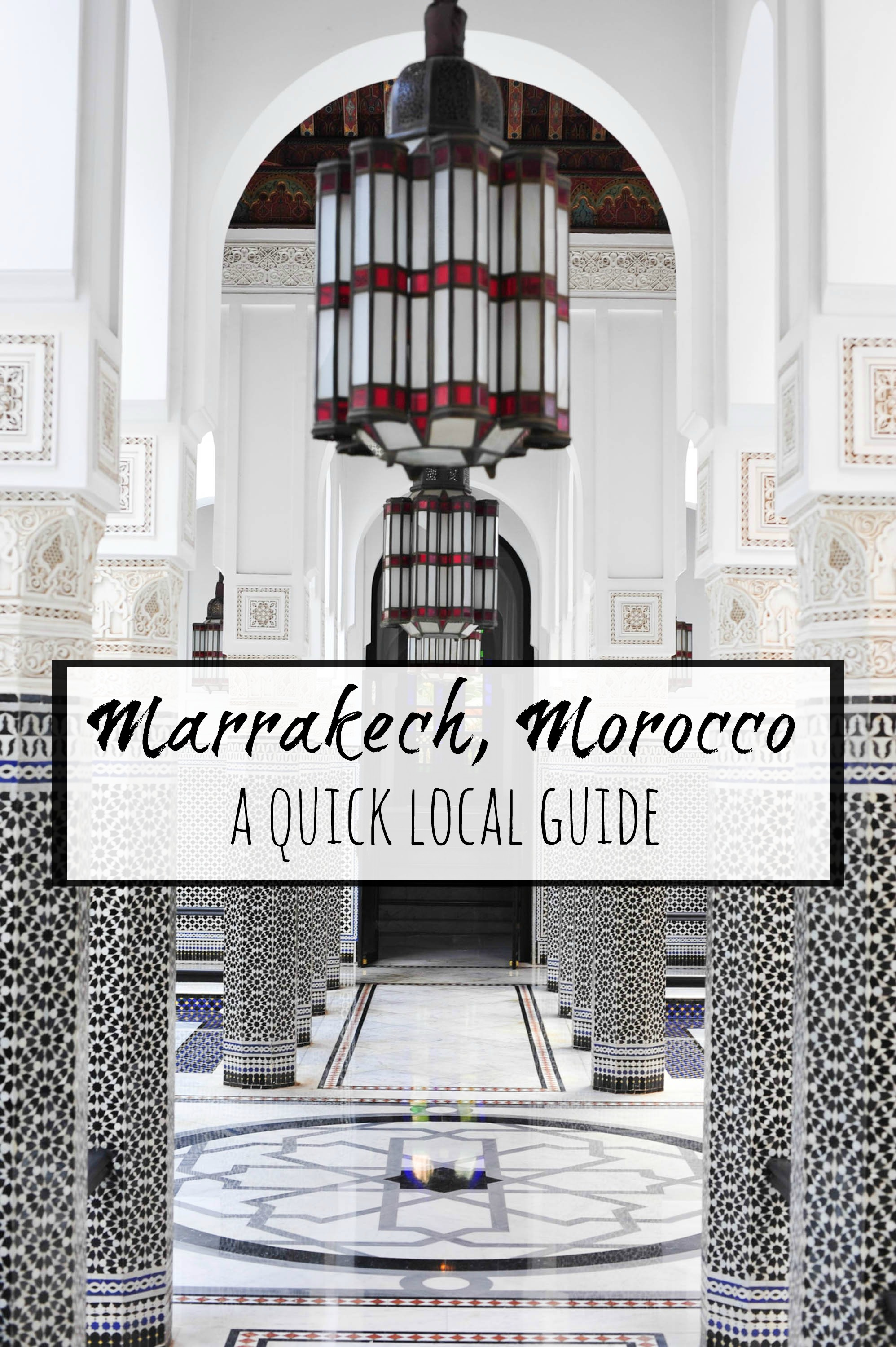 Marrakech Morocco- a quick local guide
