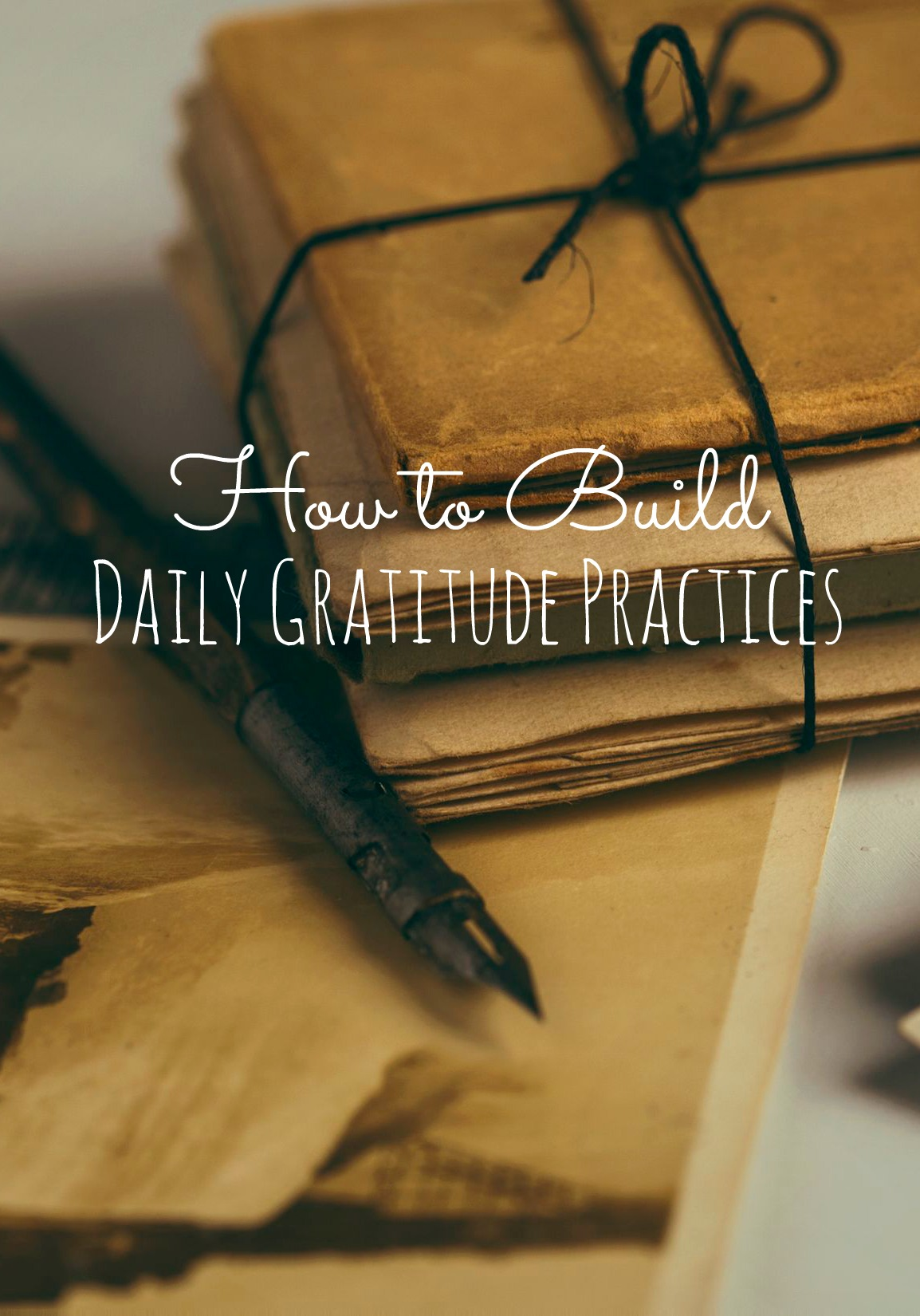 how to build daily gratitude practices