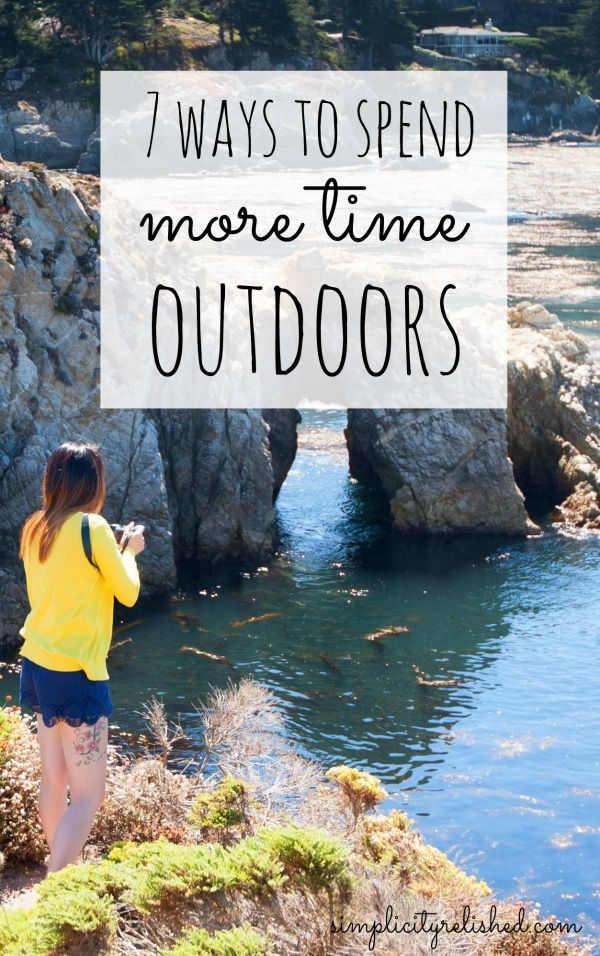 7 ways to spend more time outdoors- how to make the most of the benefits of nature