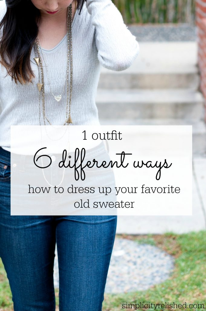 how-to-dress-up-your-favorite-old-sweater-1-outfit-6-ways