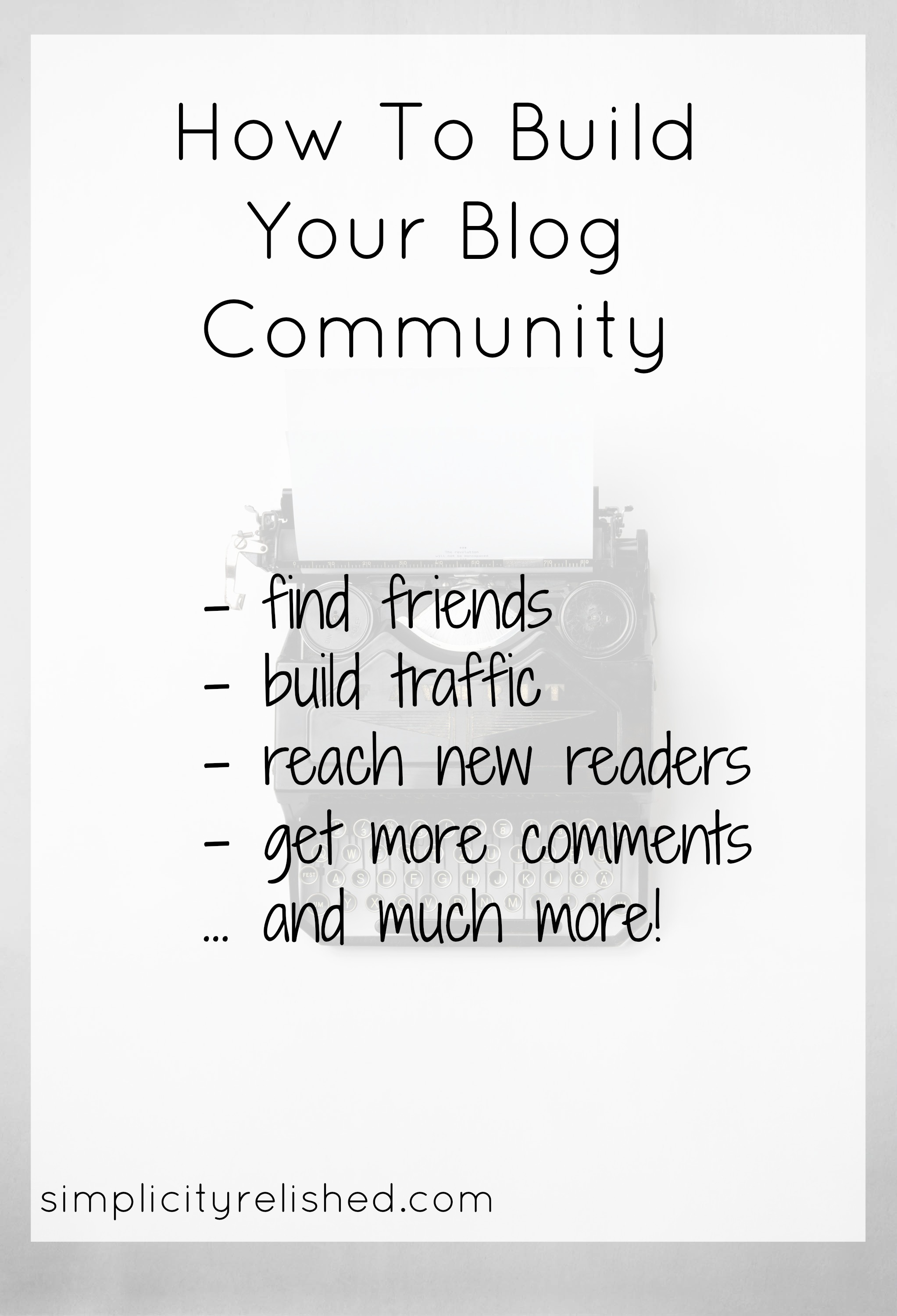 How to build your blog community | Simplicity Relished