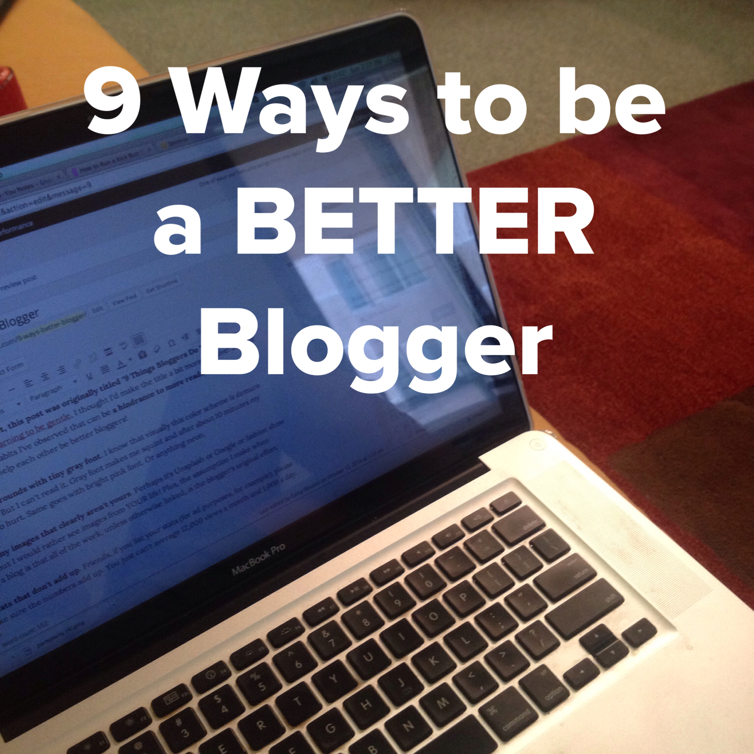 be a better blogger | Simplicity Relished
