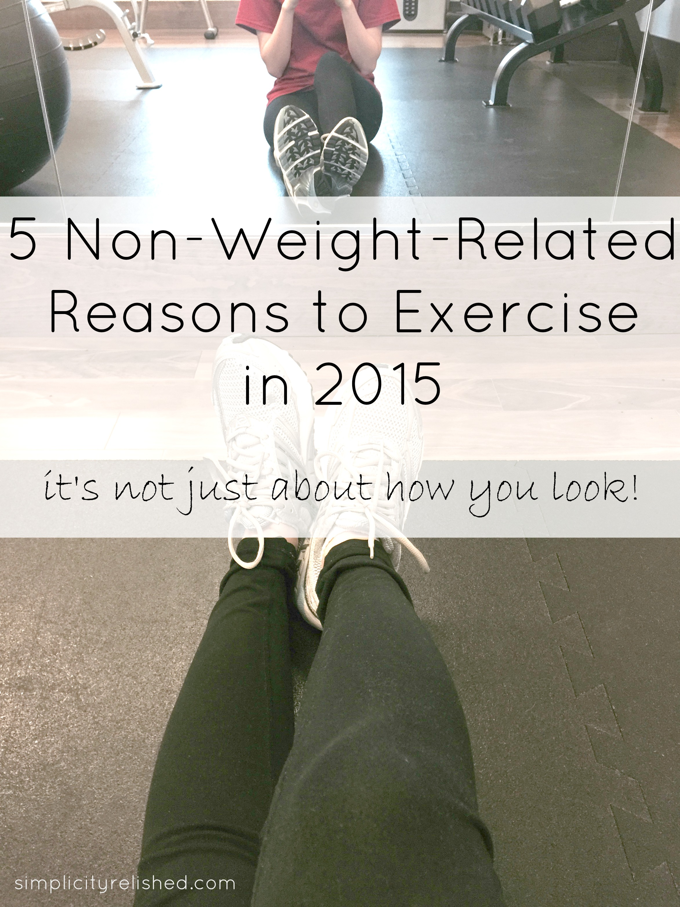5 Reasons To Exercise Other Than Weightloss