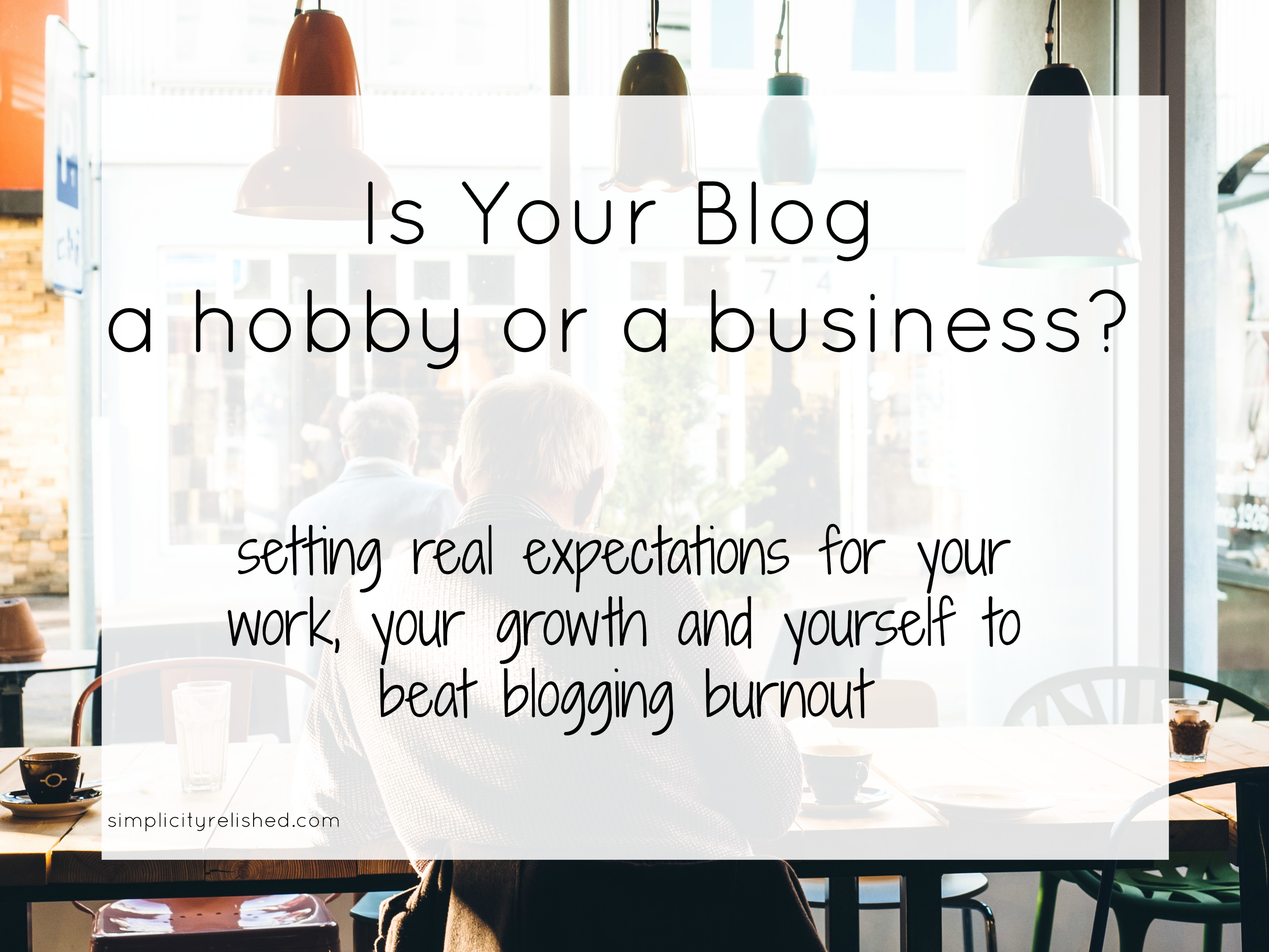 Hobby or Business | Simplicity Relished