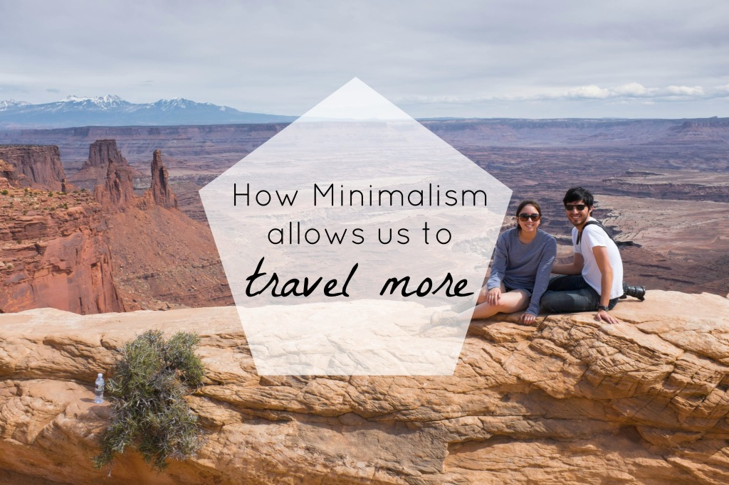 How Minimalism allows us to travel more