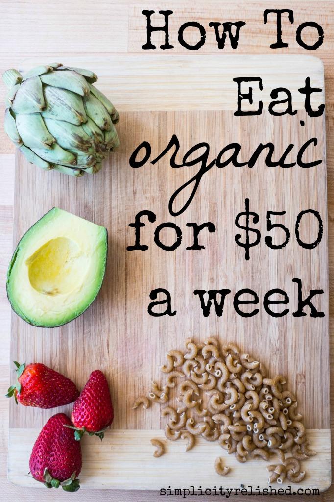 7 Keys to Eating Organic on 50 dollars