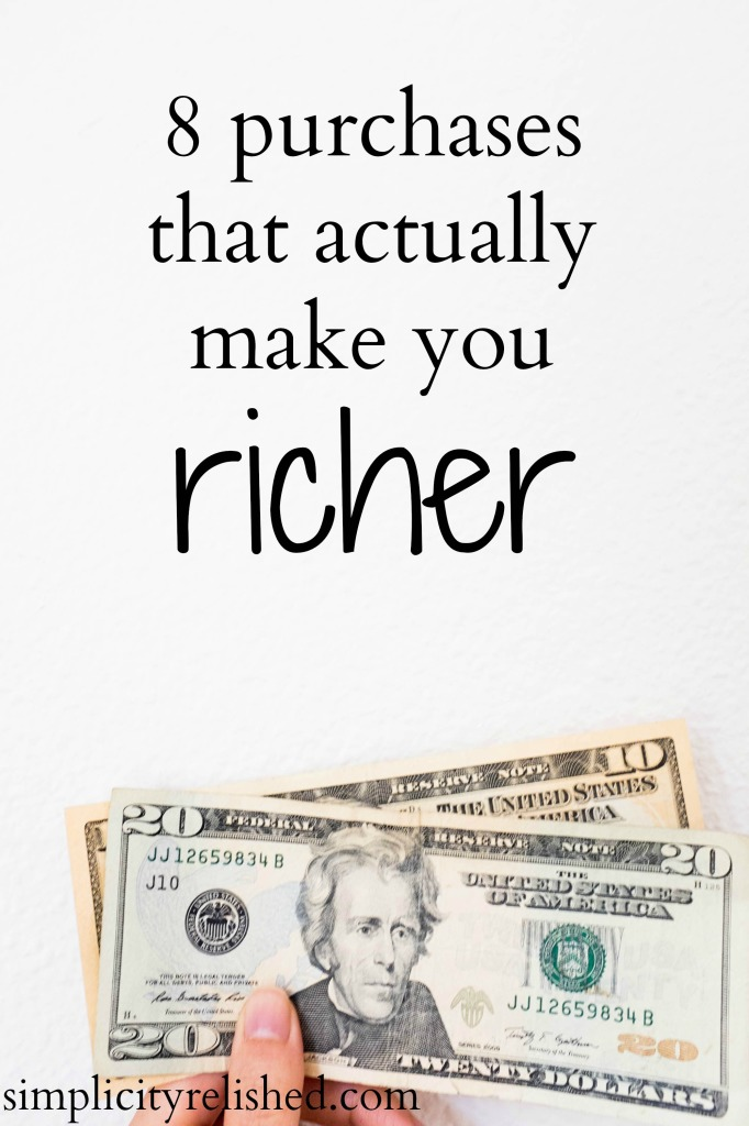 8 purchases that actually make you richer