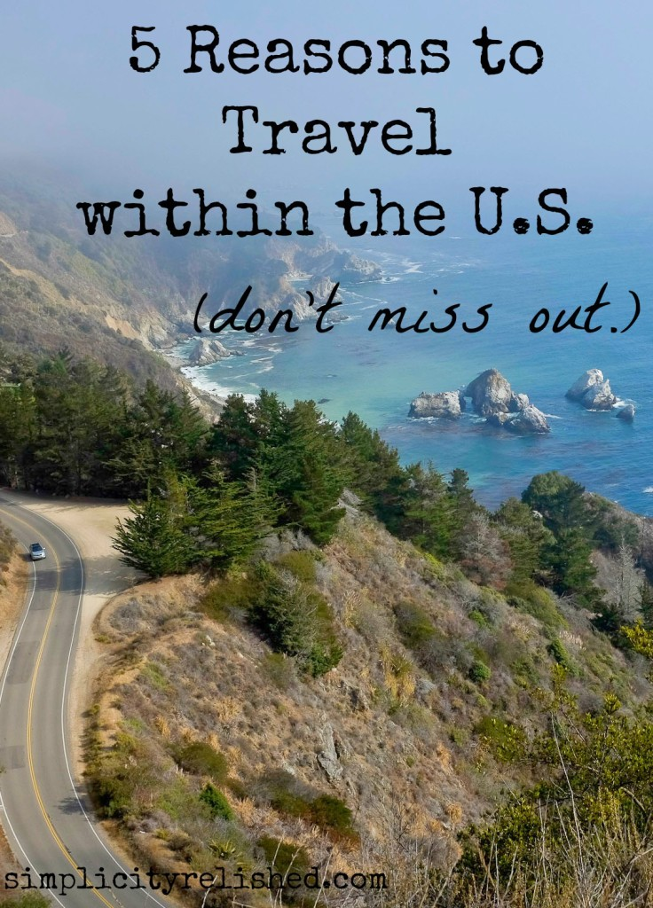 US Travel- 5 Reasons