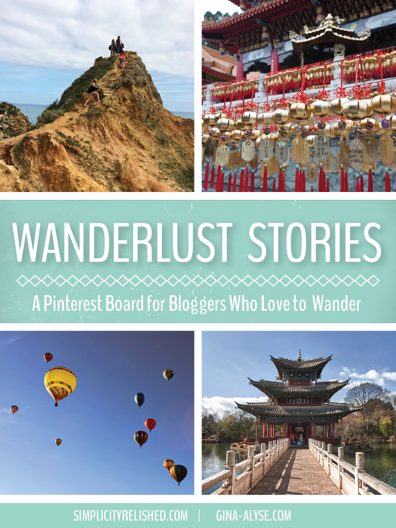 Introducing Wanderlust Stories: A Group Board for Travel Bloggers!