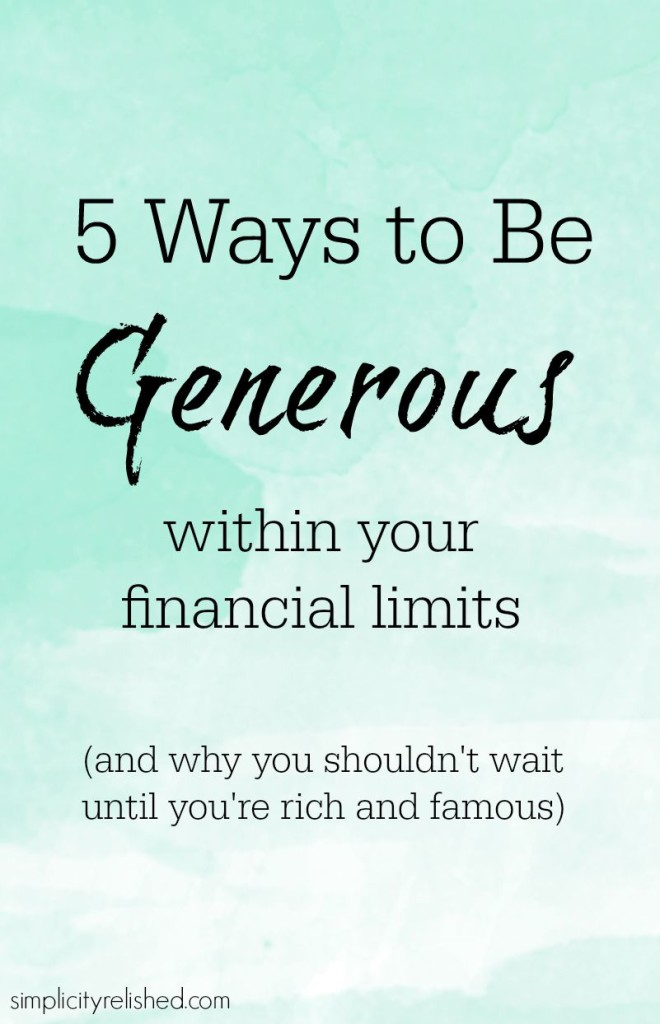 5 Ways to be Generous Within Your Financial Limits