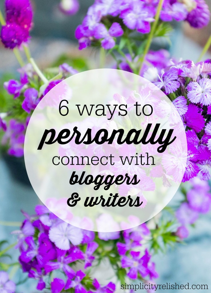 How to personally connect with bloggers and writers - 6 ways
