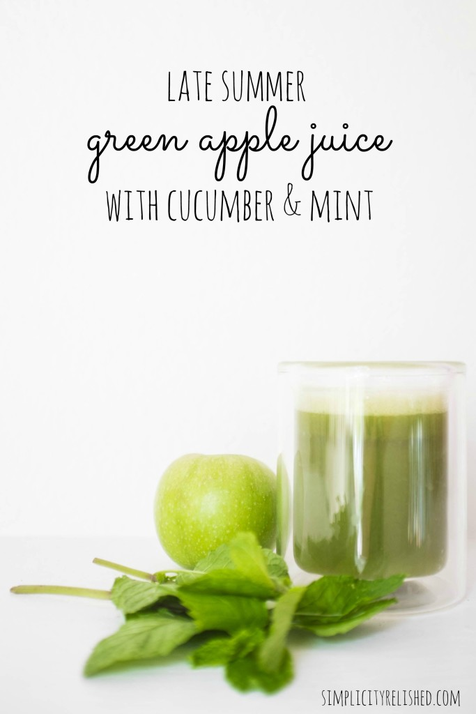 late summer green apple juice with cucumber and mint- recipe