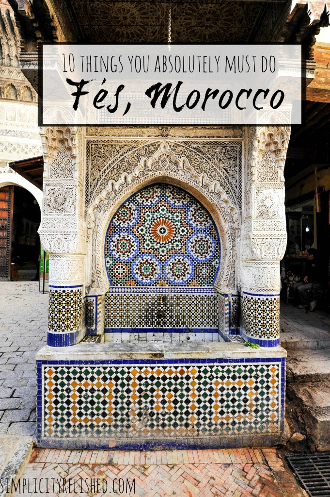 Fes-Morocco-10 things you absolutely must do
