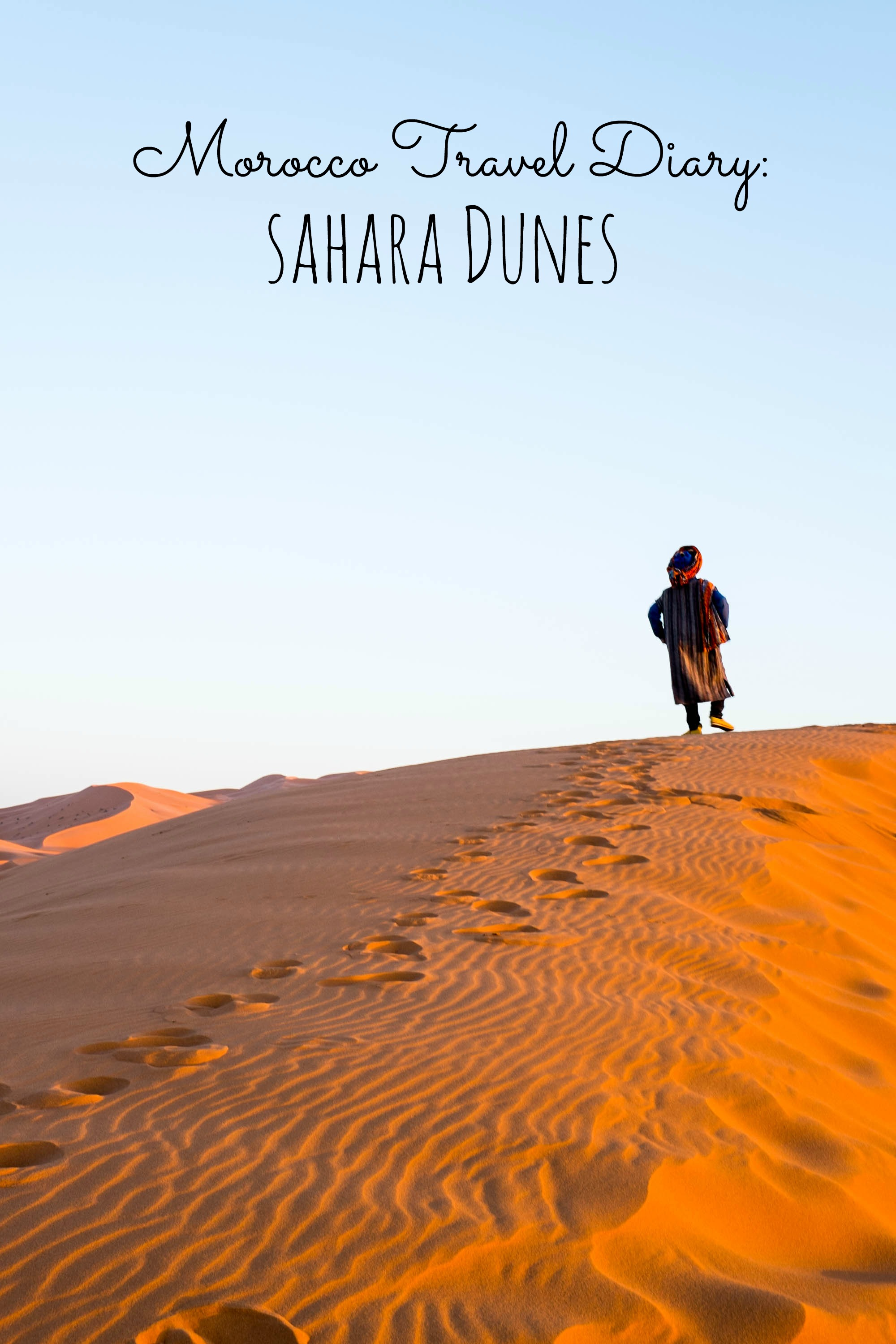 The Sahara Desert- travel diary photos and stories