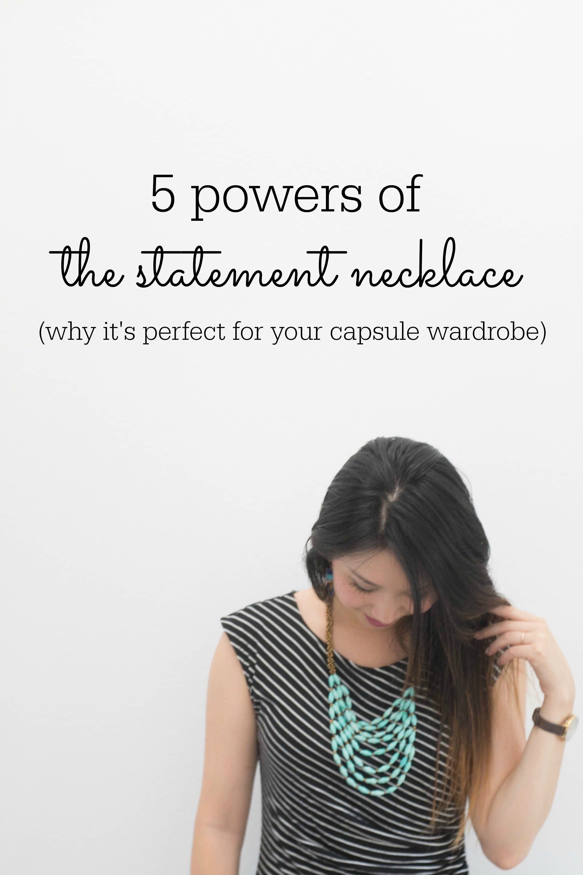 5 powers of the statement necklace- the perfect addition to your capsule wardrobe
